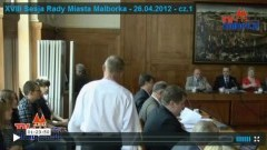 Malbork: XVIII Sesja Rady Miasta Malborka - 26.04.2012