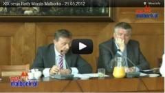 Malbork: XIX Sesja Rady Miasta Malborka - 21.05.2012