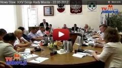 Nowy Staw: XXV sesja Rady Miasta - 22.05.2012