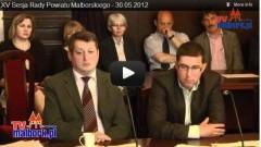 Malbork: XV Sesja Rady Powiatu Malborskiego - 30.05.2012