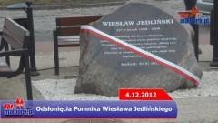 Odsłonięcie pomnika Wiesława Jedlińskiego - 4.12.2012