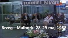 Turniej Miast: Brzeg kontra Malbork - 28 - 29 maj 1988. Może ktoś z Was odnajdzie siebie w materiale?