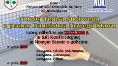 TURNIEJ TENISA STOŁOWEGO O PUCHAR BURMISTRZA NOWEGO STAWU - 22.02.2014