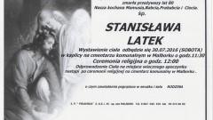 Zmarła Stanisława Latek. Żyła 80 lat