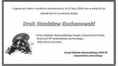 Łącząc się w żałobie i smutku po śmierci Druha Stanisława Kochanowskiego, chcielibyśmy złożyć kondolencje i wyrazy współczucia od Zarządu Oddziału Wojewódzkiego ZOSP RP województwa pomorskiego.