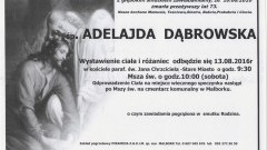 Zmarła Adelajda Dąbrowska. Żyła 73 lata.
