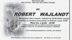 Zmarł Robert Wajlandt. Żył 47 lat.