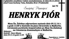 Zmarł Henryk Piór. Żył 75 lat.
