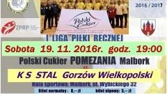 Mecz Polski Cukier POMEZANIA Malbork – KS STAL Gorzów Wielkopolski już w sobotę – 19.11.2016