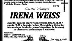 Zmarła Irena Weiss. Żyła 79 lat.