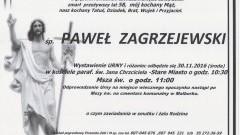 Zmarł Paweł Zagrzejewski. Żył 58 lat.