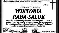 Zmarła Wiktoria Raba - Saluk. Żyła 75 lat.