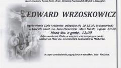 Zmarł Edward Wrzoskowicz. Żył 80 lat.