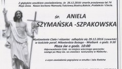 Zmarła Aniela Szymańska-Szpakowska. Żyła 74 lata.