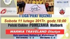 Mecz Polski Cukier POMEZANIA Malbork – WARMIA TRAVELAND Olsztyn już w sobotę – 11.02.2017