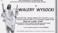 Zmarł Walery Wysocki. Żył 73 lata.