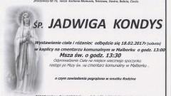 Zmarła Jadwiga Kondys. Żyła 73 lata.