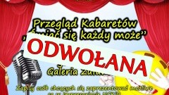 """Odwołano przegląd Kabaretów """"Śmiać się każdy może"""" w Nowym Stawie - 31.03.2017"""
