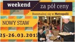 """25 i 26 marca w Nowym Stawie akcja """"Weekend za pół ceny"""" - 25-26.03.2017"""