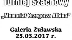 """Zapraszamy na Turniej Szachowy """"Memoriał Grzegorza Albina"""" w Nowym Stawie - 25.03.2017"""