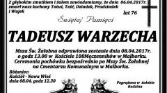 Zmarł Tadeusz Warzecha. Żył 76 lat.