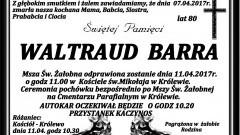 Zmarła Waltraud Barra. Żyła 80 lat.