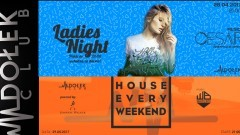 Ladies Night ● music: Cesar ● 28/04 - House Every Weekend ● music: Whiteboy ● 29/04 - Dołek Club w Malborku zaprasza
