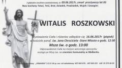 Zmarł Witalis Roszkowski. Żył 83 lata.