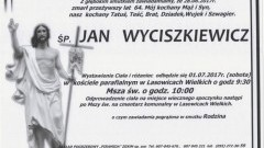 Zmarł Jan Wyciszkiewicz. Żył 64 lat.