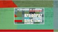 Europejskie Dni Dziedzictwa 2017 w województwie pomorskim - 09-17.09.2017