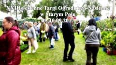 Wystawcy z całej Polski przyjechali do Starego Pola na 23.Jesienne Targi Ogrodniczo-Nasienne - 09-10.09.2017