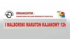 """Zapraszamy na """"I Malborski Maraton Kajakowy"""" - 23.09.2017"""