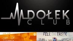 Out Of Control ● music: Whiteboy ● 22/09 ● Feel The Taste ● music: Denario ● 23/09 - Club Dołek zaprasza!