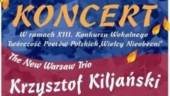 Malbork : Zapraszamy na koncert The New Warsaw Trio - Krzysztof Kiljański! - 24.10.2017