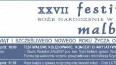 Malbork : Zobacz program XXVII Festiwalu Boże Narodzenie w Sztuce! - 01.12.2017 - 20.01.2018