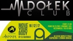 Move Your Body Brasil Edition - Club Dołek w Malborku zaprasza! - 16.12.2017