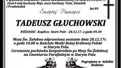 Zmarł Tadeusz Głuchowski. Żył 89 lat.