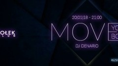 Club Dołek w Malborku zaprasza na Move Your Body - 20.01.2018