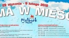 Ferie w Malborku! Zobacz wykaz placówek, w których odbywać się będą zajęcia! - 23.01.2018