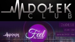 Feel the sound - malborski Club Dołek zaprasza! - 26.01.2018