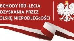 Zgłoś pomysł do kalendarium obchodów Święta 100-lecia Odzyskania przez Polskę Niepodległości w Malborku! - 31.01.2018