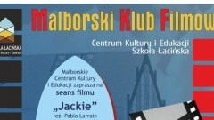 """Zapraszamy na film """"Jackie"""" w ramach Malborskiego Klubu Filmowego - 16.02.2018"""
