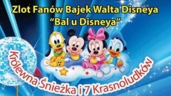 Zapraszamy na Bal u Disneya w Nowym Stawie, czyli Zlot Fanów Bajek Walta Disneya - 16.03.2018
