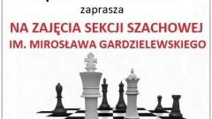 Zapraszamy na zajęcia Sekcji Szachowej im. Mirosława Gardzielewskiego w Miłoradzu