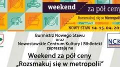 """Zapraszamy do udziału w wydarzeniu """"Weekend za pół ceny"""" w Nowym Stawie"""