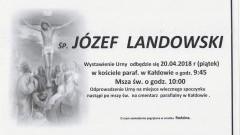 Zmarł Józef Landowski. Żył 67 lat.