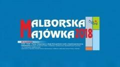 Malborska Majówka 2018! Zobacz program imprez w mieście
