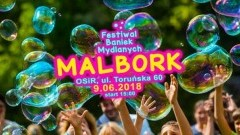 Zapraszamy na Festiwal Baniek Mydlanych w Malborku