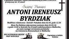 Zmarł Antoni Byrdziak. Żył 69 lat.