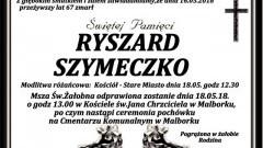 Zmarł Ryszard Szymaneczko. Żył 67 lat